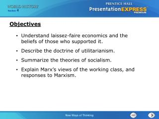 Understand laissez-faire economics and the beliefs of those who supported it. Describe the doctrine of utilitarianism.