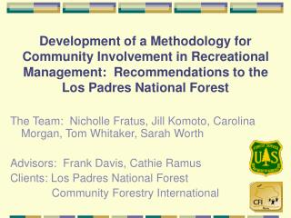 Development of a Methodology for Community Involvement in Recreational Management:  Recommendations to the  Los Padres