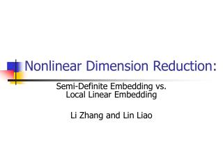 Nonlinear Dimension Reduction: