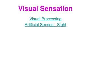 Visual Sensation
