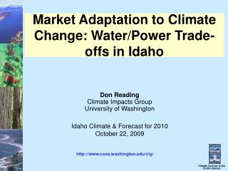 Market Adaptation to Climate Change: Water/Power Trade-offs in Idaho