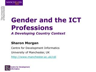 Gender and the ICT Professions A Developing Country Context