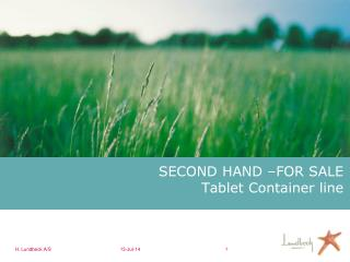 SECOND HAND �FOR SALE Tablet Container line