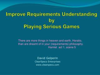 Improve Requirements Understanding by  Playing Serious Games