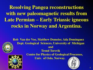Resolving Pangea reconstructions  with new paleomagnetic results from  Late Permian – Early Triassic igneous rocks in N