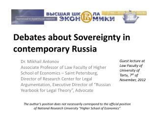 Debates about Sovereignty in  contemporary Russia
