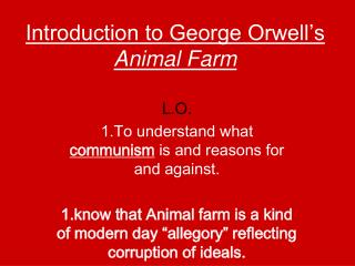 Introduction to George Orwell�s  Animal Farm