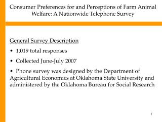 Consumer Preferences for and Perceptions of Farm Animal Welfare: A Nationwide Telephone Survey