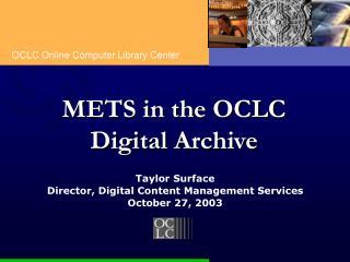 METS in the OCLC Digital Archive
