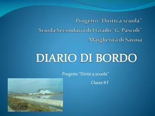 """Progetto """"Diritti a scuola"""" Scuola  Secondaria di I Grado """"G. Pascoli"""" Margherita di Savoia"""