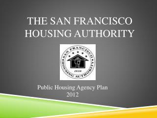 The San Francisco Housing Authority