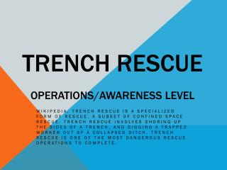 TRENCH RESCUE Operations/Awareness Level