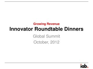 Innovator Roundtable Dinners
