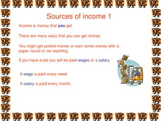 Sources of income 1