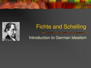 Fichte and Schelling
