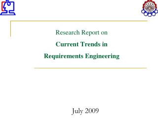 Research Report on Current Trends in  Requirements Engineering