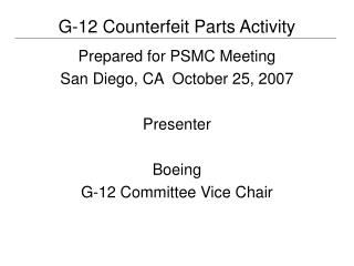 G-12 Counterfeit Parts Activity