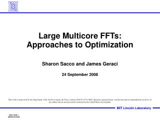 Large Multicore FFTs:  Approaches to Optimization