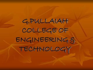 G.PULLAIAH COLLEGE OF ENGINEERING & TECHNOLOGY