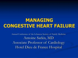 MANAGING  CONGESTIVE HEART FAILURE