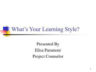 What�s Your Learning Style?