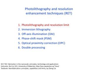 Photolithography and resolution enhancement techniques (RET)