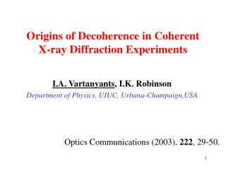 Origins of Decoherence in Coherent X-ray Diffraction Experiments