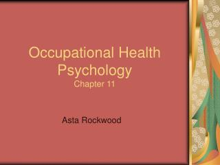 Occupational Health Psychology Chapter 11