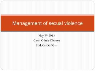 Management of sexual violence