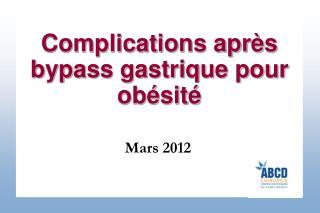 Complications après bypass gastrique pour obésité