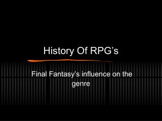 History Of RPG�s