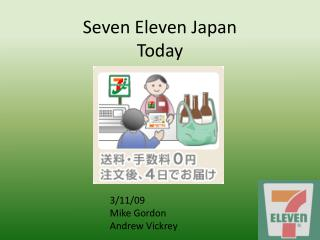 Seven Eleven Japan Today