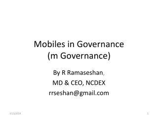 Mobiles in Governance  (m Governance)