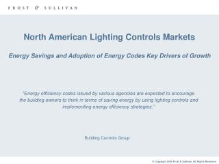 North American Lighting Controls Markets Energy Savings and Adoption of Energy Codes Key Drivers of Growth