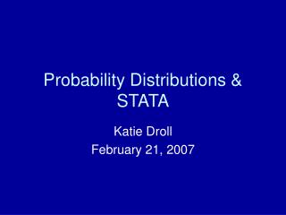 Probability Distributions & STATA
