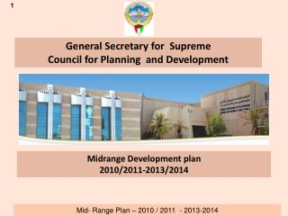 General Secretary for  Supreme  Council for Planning  and Development