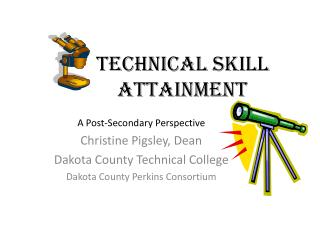 Technical Skill Attainment