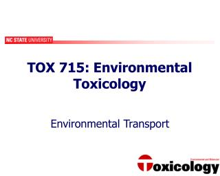 TOX 715: Environmental Toxicology