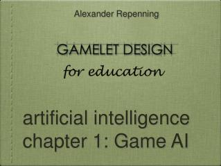 artificial intelligence chapter 1: Game AI