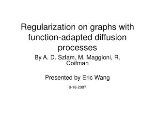 Regularization on graphs with function-adapted diffusion processes