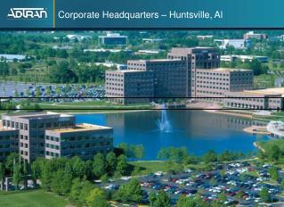 Corporate Headquarters – Huntsville, Al