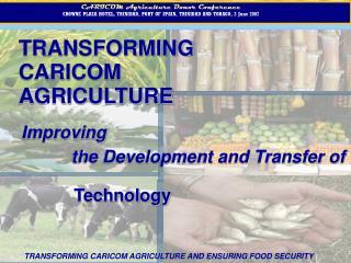 TRANSFORMING CARICOM AGRICULTURE
