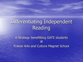 Differentiating Independent Reading
