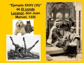 �Ejemplo XXXV (35)� de  El conde Lucanor , don Juan Manuel, 1335