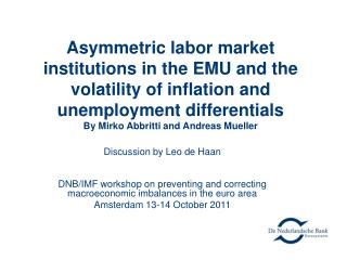Asymmetric labor market institutions in the EMU and the volatility of inflation and unemployment differentials  By Mirk