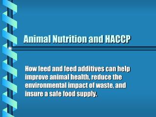 Animal Nutrition and HACCP