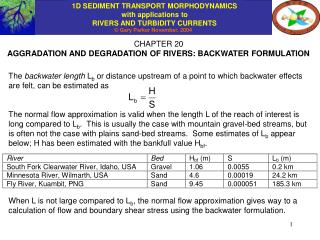 CHAPTER 20 AGGRADATION AND DEGRADATION OF RIVERS: BACKWATER FORMULATION