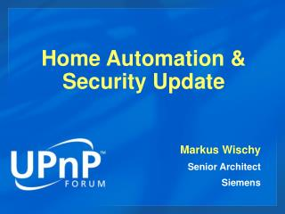 Home Automation & Security Update