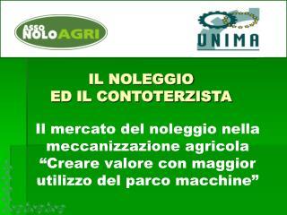 IL NOLEGGIO  ED IL CONTOTERZISTA