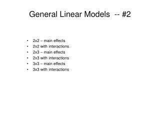 General Linear Models  -- #2